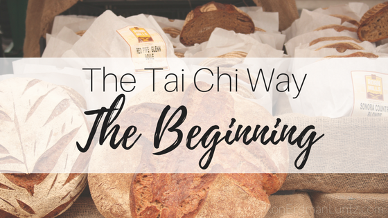 The Tai Chi Way: The Beginning